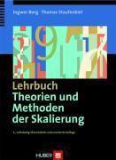 Lehrbuch Theorien und Methoden der Skalierung, Ingwer Borg, Thomas Staufenbiel