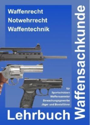 Lehrbuch Waffensachkunde, André Busche