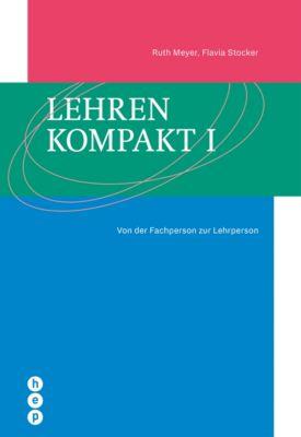 Lehren kompakt I (E-Book), Ruth Meyer