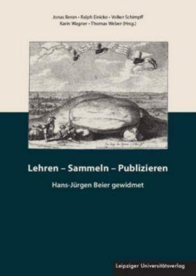 Lehren - Sammeln - Publizieren, m. CD-ROM