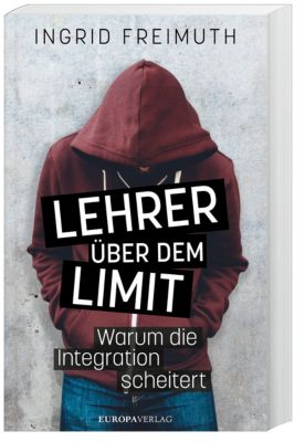 Lehrer über dem Limit, Ingrid Freimuth