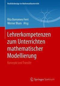 Lehrerkompetenzen zum Unterrichten mathematischer Modellierung