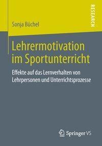 Lehrermotivation im Sportunterricht, Sonja Büchel