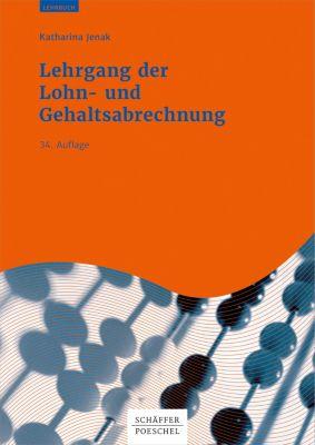 Lehrgang der Lohn- und Gehaltsabrechnung, Katharina Jenak