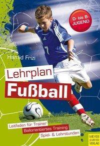 Lehrplan Fussball, Hamid Frizi