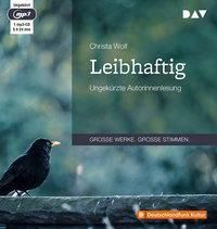 Leibhaftig, 1 MP3-CD, Christa Wolf