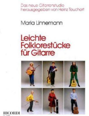 Leichte Folklorestücke, für Gitarre, Maria Linnemann