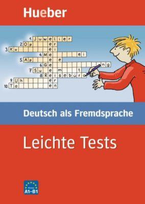 Leichte Tests - Deutsch als Fremdsprache