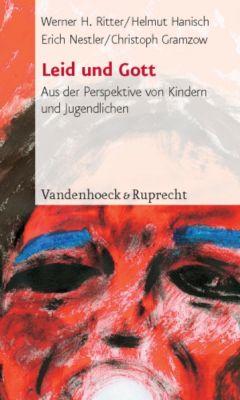 Leid und Gott, Werner H. Ritter, Helmut Hanisch, Erich Nestler, Christoph Gramzow