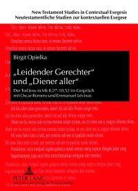 Leidender Gerechter und Diener aller, Birgit Opielka