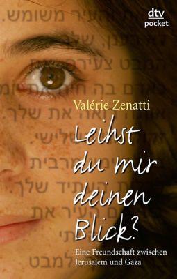 Leihst du mir deinen Blick?, Valérie Zenatti