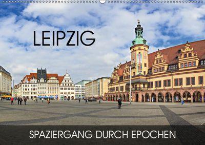 Leipzig - Spaziergang durch Epochen (Wandkalender 2019 DIN A2 quer), Val Thoermer