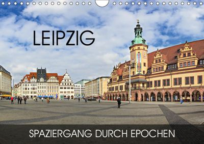 Leipzig - Spaziergang durch Epochen (Wandkalender 2019 DIN A4 quer), Val Thoermer