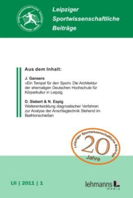 Leipziger Sportwissenschaftliche Beiträge: Leipziger Sportwissenschaftliche Beiträge