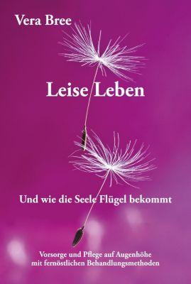 Leise Leben - Vera Bree  