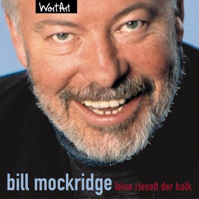 Leise rieselt der Kalk, Bill Mockridge
