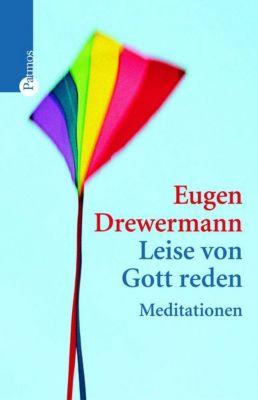 Leise von Gott reden, Eugen Drewermann
