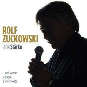 Leisestärke, Rolf Zuckowski