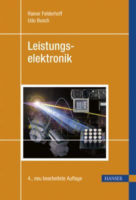 Leistungselektronik, Rainer Felderhoff, Udo Busch