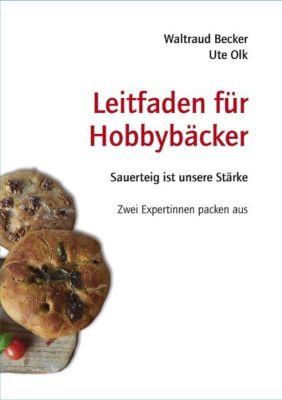 Leitfaden für Hobbybäcker -  pdf epub