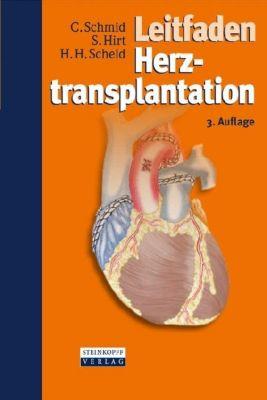 Leitfaden Herztransplantation, Christof Schmid, Stephan Hirt, Hans H. Scheld