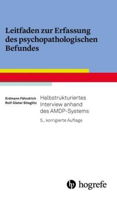 Leitfaden zur Erfassung des psychopathologischen Befundes, Rolf-Dieter Stieglitz, Erdmann Fähndrich