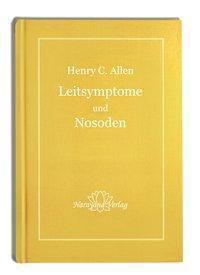 Leitsymptome und Nosoden, Henry C. Allen
