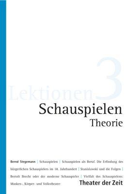 Lektionen: Schauspielen - Theorie