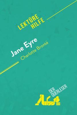 Lektürehilfe: Jane Eyre von Charlotte Brontë (Lektürehilfe), der Querleser