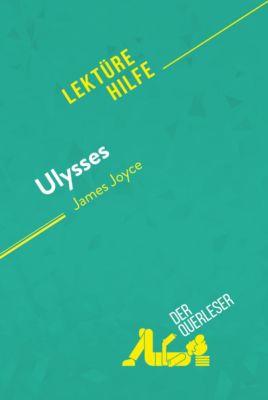 Lektürehilfe: Ulysses von James Joyce (Lektürehilfe), der Querleser