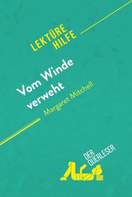 Lektürehilfe: Vom Winde verweht von Margaret Mitchell (Lektürehilfe), der Querleser
