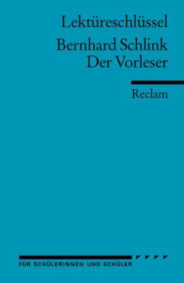 Lektüreschlüssel Bernhard Schlink 'Der Vorleser', Bernhard Schlink