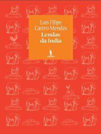 Lendas da Índia, Filipe Castro Mendes