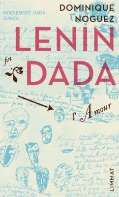 Lenin dada, Dominique Noguez