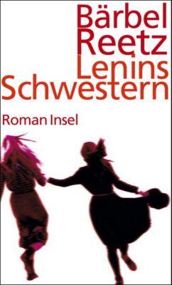 Lenins Schwestern - Bärbel Reetz |