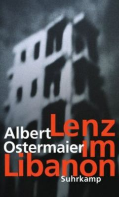 Lenz im Libanon, Albert Ostermaier