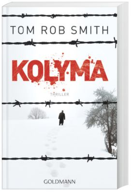 Leo Demidow Band 2: Kolyma - Tom Rob Smith pdf epub