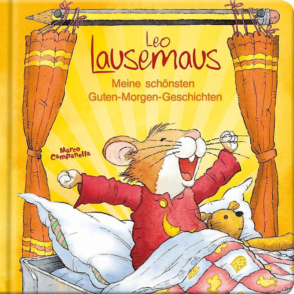 Leo Lausemaus Meine Schönsten Guten Morgen Geschichten Buch