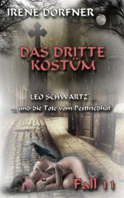 Leo Schwartz: Das dritte Kostüm, Irene Dorfner