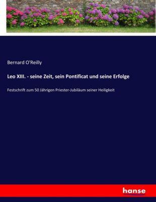 Leo XIII. - seine Zeit, sein Pontificat und seine Erfolge -  pdf epub