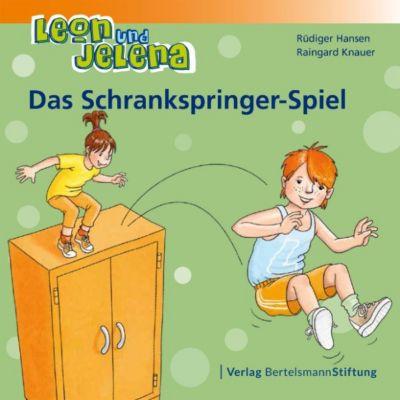Leon und Jelena: Leon und Jelena - Das Schrankspringer-Spiel, Raingard Knauer, Rüdiger Hansen