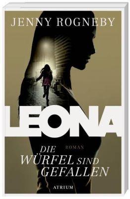 Leona - Die Würfel sind gefallen, Jenny Rogneby