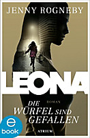 Leona: Leona - Die Würfel sind gefallen, Jenny Rogneby