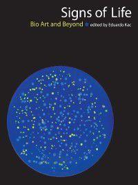 Leonardo Book: Signs of Life, Eduardo Kac