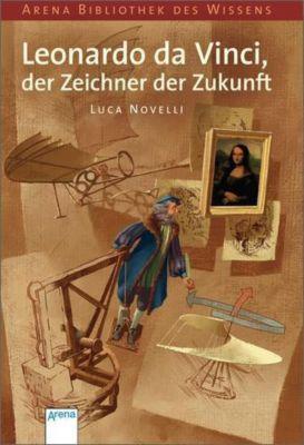 Leonardo da Vinci, der Zeichner der Zukunft, Luca Novelli