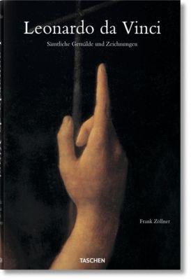 Leonardo da Vinci. Sämtliche Gemälde und Zeichnungen, Frank Zöllner, Johannes Nathan