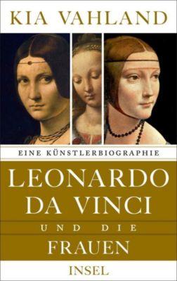 Leonardo da Vinci und die Frauen - Kia Vahland |