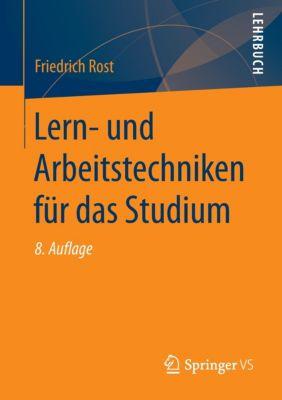 Lern- und Arbeitstechniken für das Studium - Friedrich Rost |