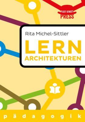 Lernarchitekturen der Zukunft, Rita Michel-Sittler