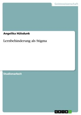 Lernbehinderung als Stigma, Angelika Hülsdunk